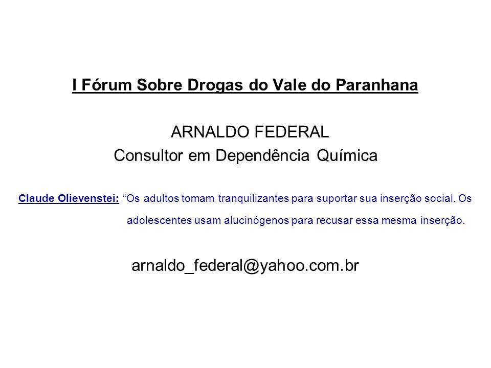 I Fórum Sobre Drogas do Vale do Paranhana