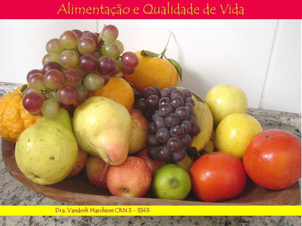 Alimentação e Qualidade de Vida