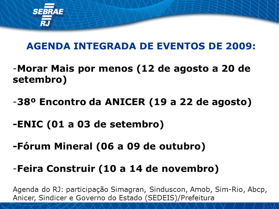 AGENDA INTEGRADA DE EVENTOS DE 2009: