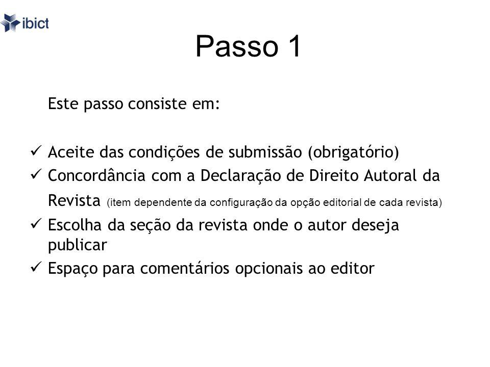 Passo 1 Este passo consiste em: