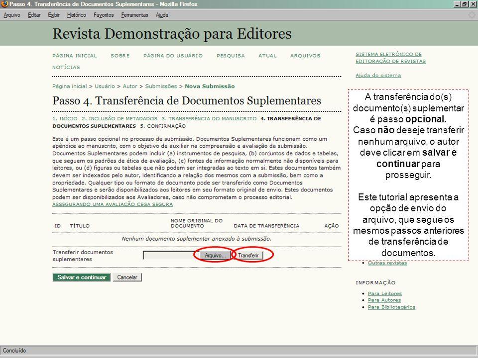 A transferência do(s) documento(s) suplementar é passo opcional.