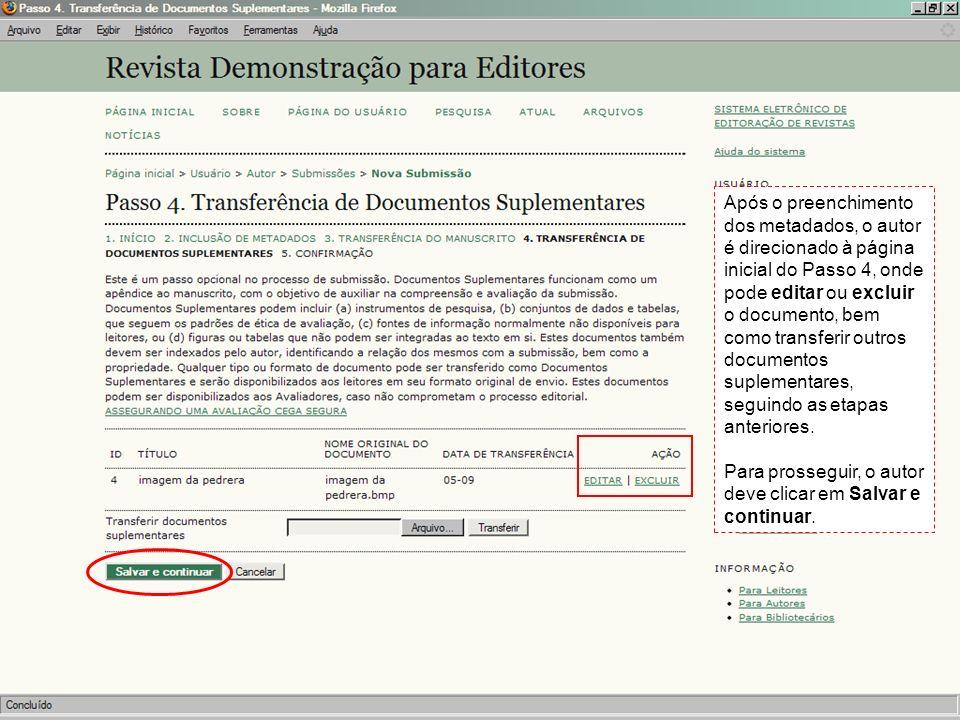 Após o preenchimento dos metadados, o autor é direcionado à página inicial do Passo 4, onde pode editar ou excluir o documento, bem como transferir outros documentos suplementares, seguindo as etapas anteriores.