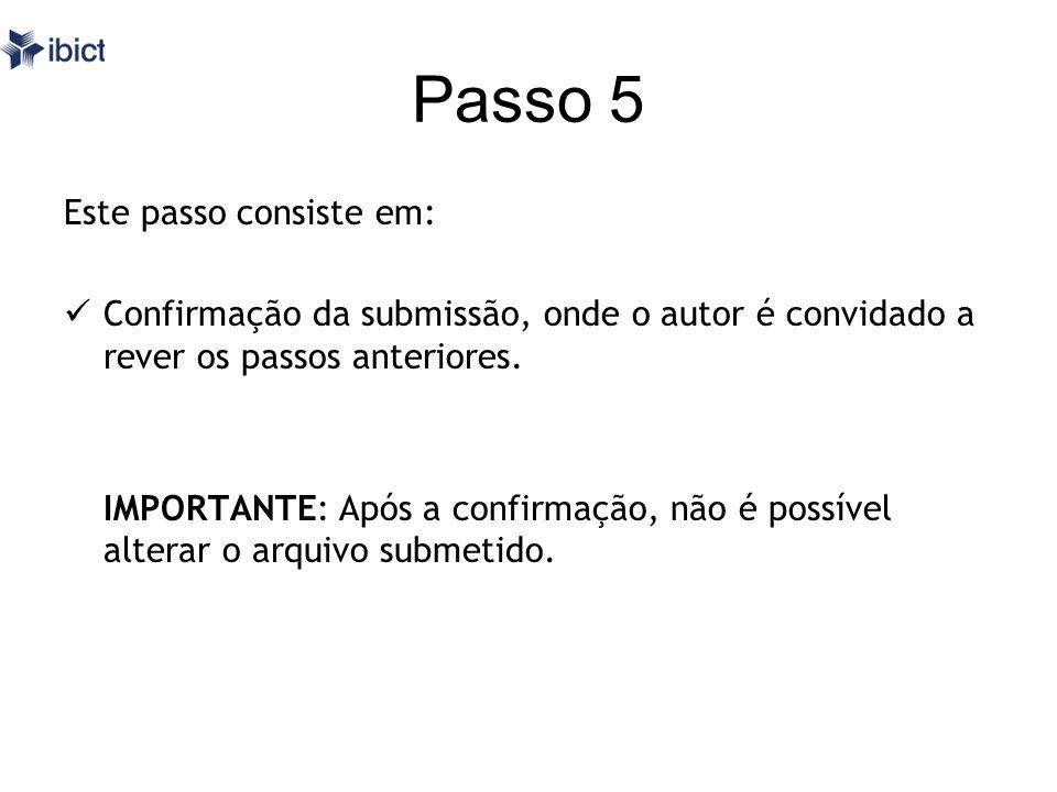 Passo 5 Este passo consiste em:
