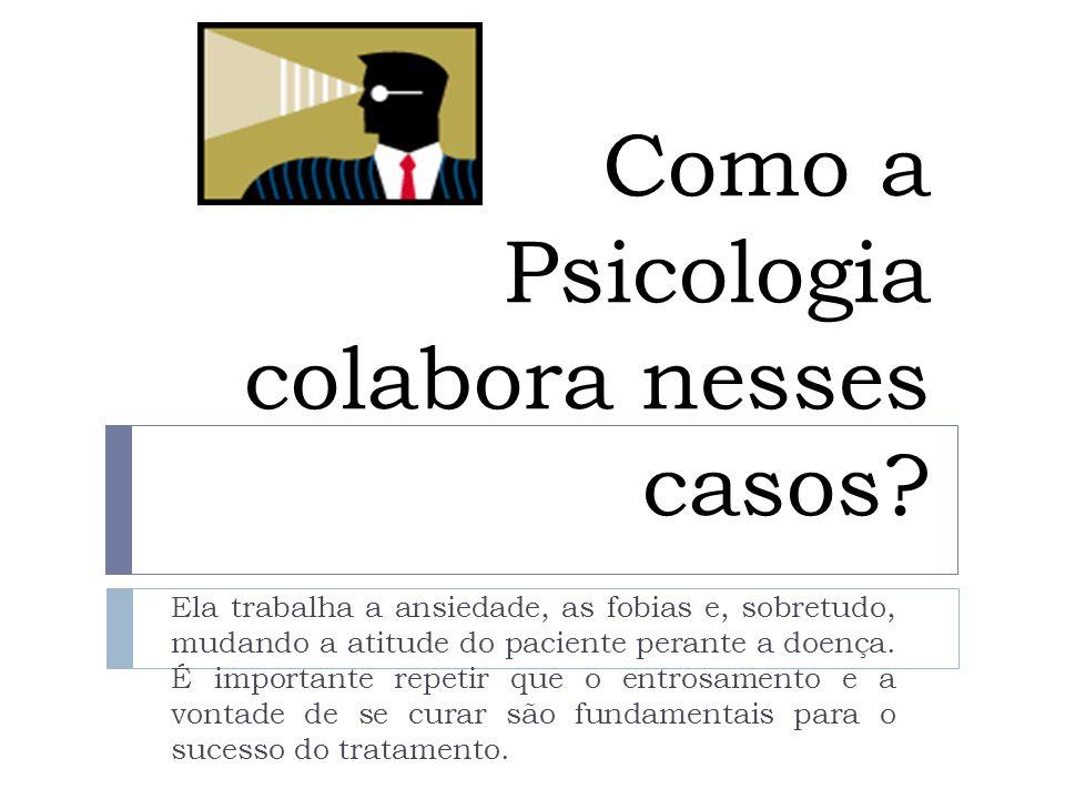 Como a Psicologia colabora nesses casos