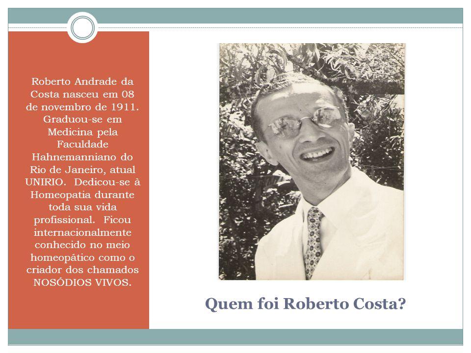 Roberto Andrade da Costa nasceu em 08 de novembro de 1911