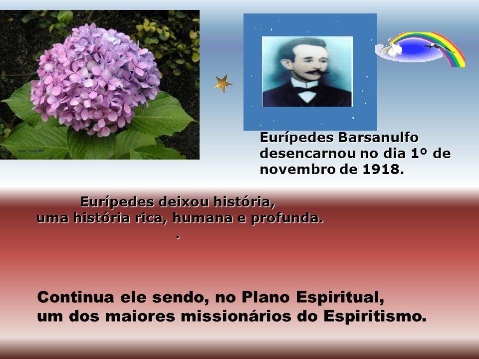Eurípedes deixou história, uma história rica, humana e profunda.