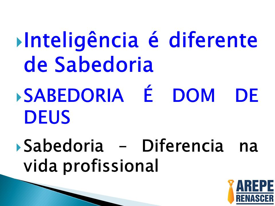 Inteligência é diferente de Sabedoria