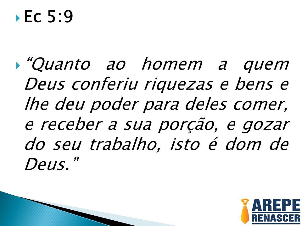 Ec 5:9