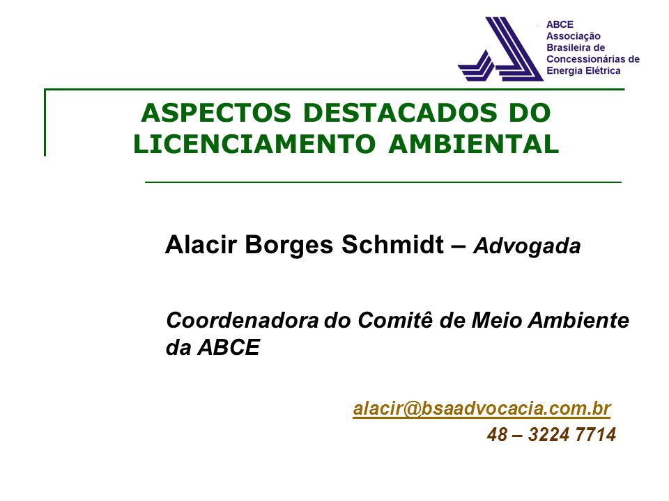 ASPECTOS DESTACADOS DO LICENCIAMENTO AMBIENTAL
