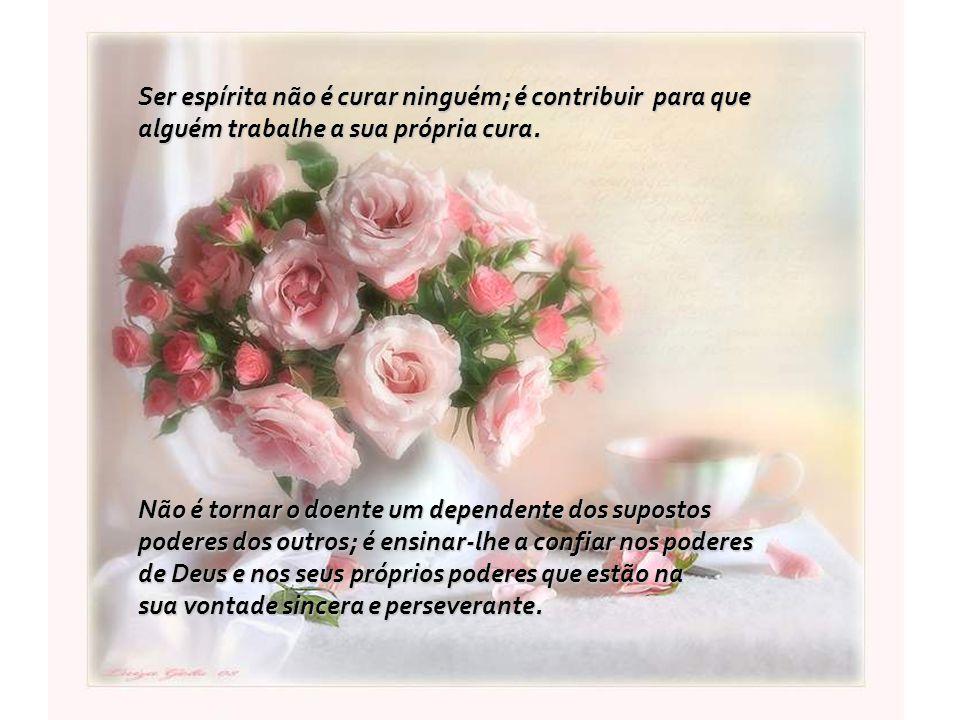 Ser espírita não é curar ninguém; é contribuir para que