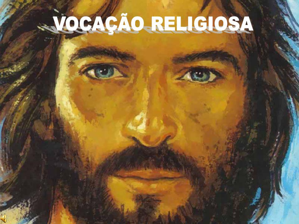 VOCAÇÃO RELIGIOSA