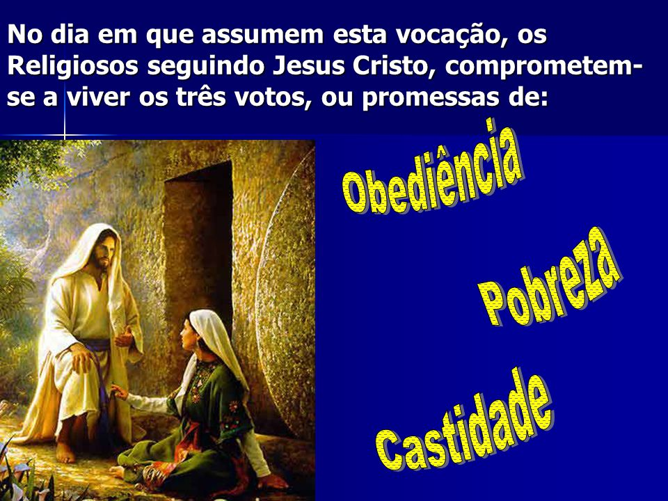 Obediência Pobreza Castidade