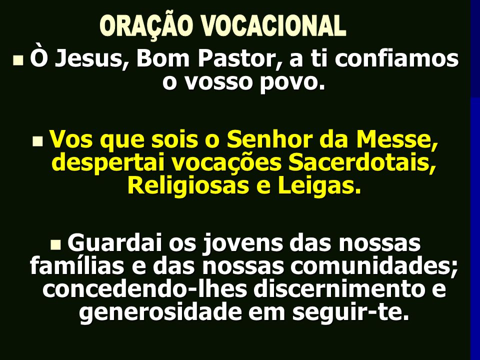 Ò Jesus, Bom Pastor, a ti confiamos o vosso povo.