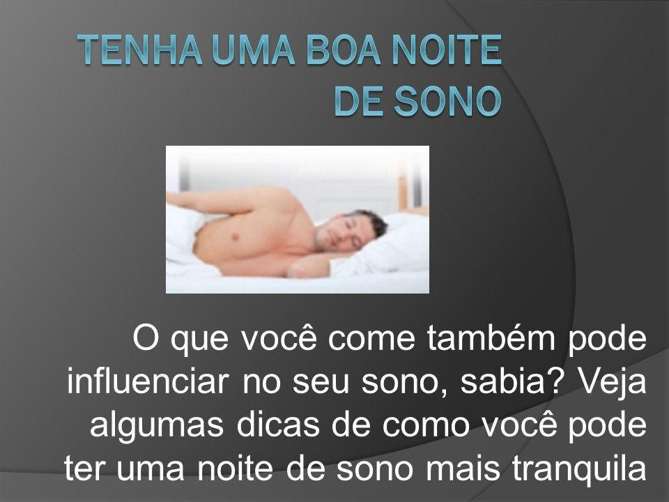 TENHA UMA BOA NOITE DE SONO