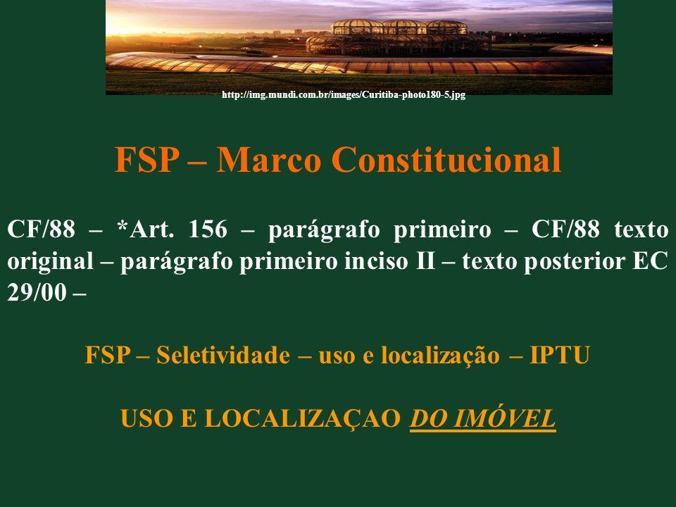 FSP – Marco Constitucional