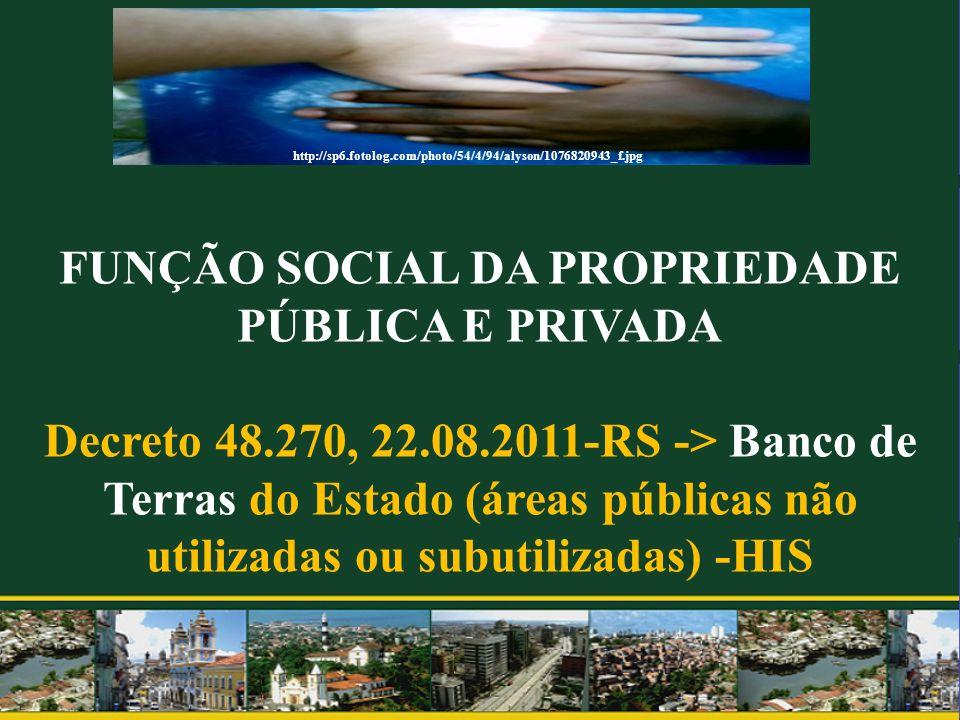 FUNÇÃO SOCIAL DA PROPRIEDADE PÚBLICA E PRIVADA