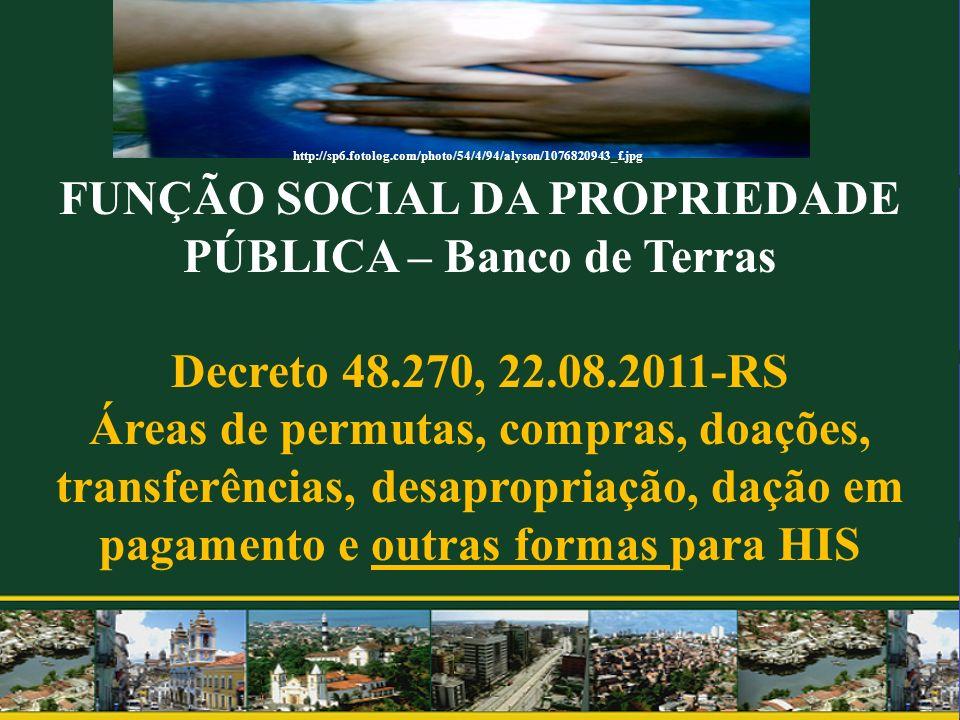 FUNÇÃO SOCIAL DA PROPRIEDADE PÚBLICA – Banco de Terras