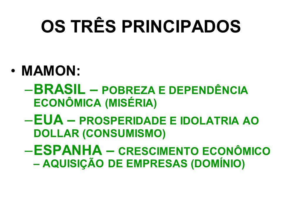 OS TRÊS PRINCIPADOS MAMON:
