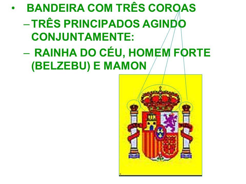 BANDEIRA COM TRÊS COROAS