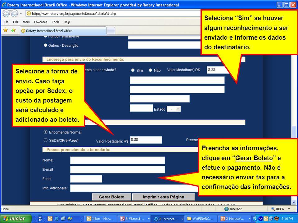 Selecione Sim se houver algum reconhecimento a ser enviado e informe os dados do destinatário.