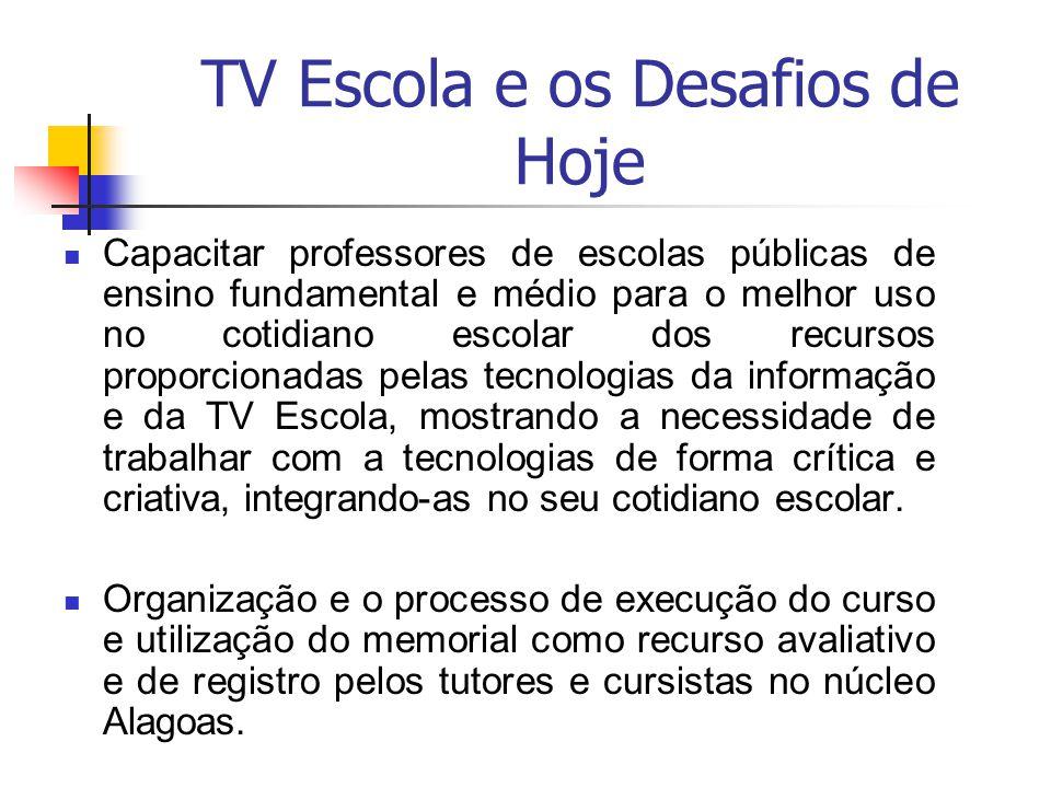 TV Escola e os Desafios de Hoje