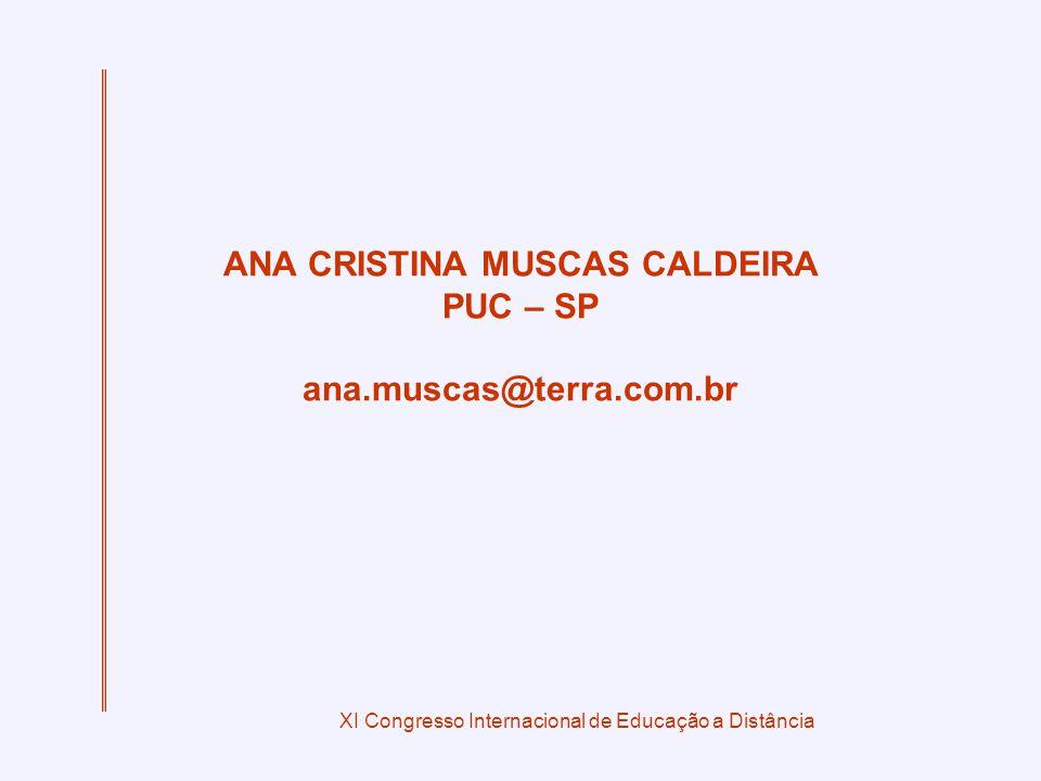 ANA CRISTINA MUSCAS CALDEIRA PUC – SP ana.muscas@terra.com.br