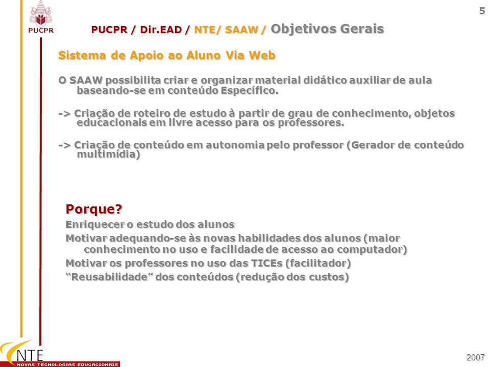 PUCPR / Dir.EAD / NTE/ SAAW / Objetivos Gerais