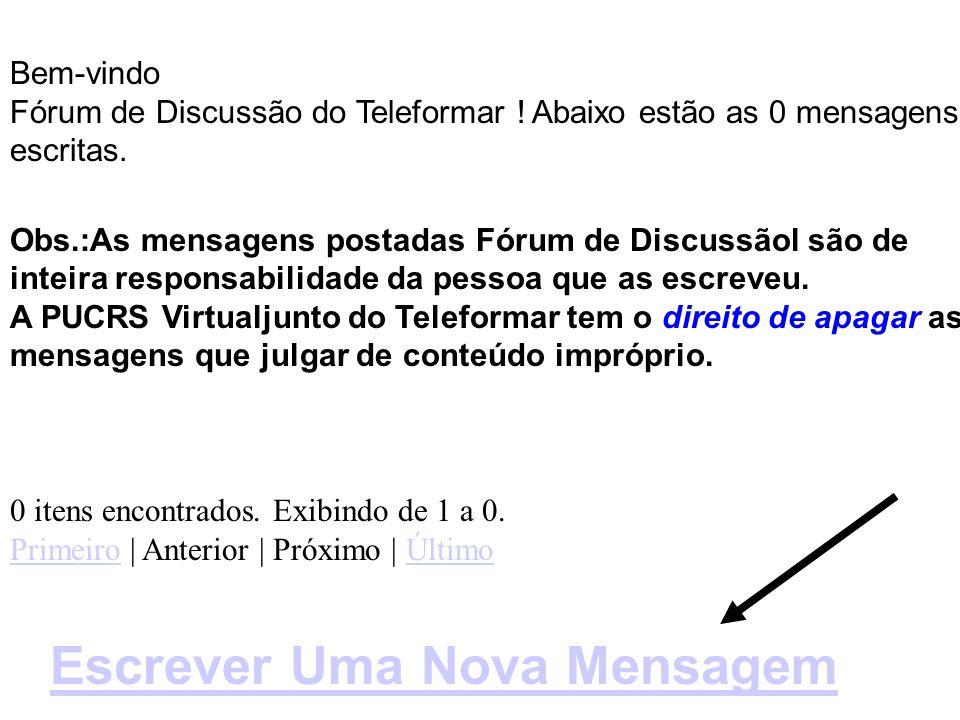 Bem-vindo Fórum de Discussão do Teleformar