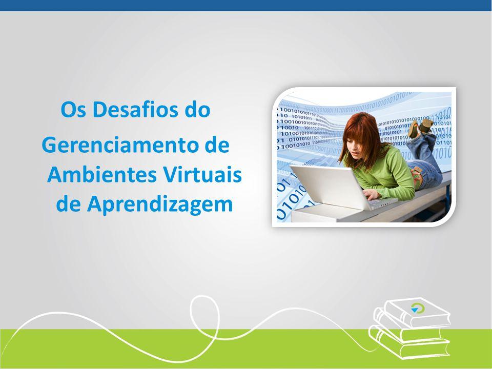 Gerenciamento de Ambientes Virtuais de Aprendizagem