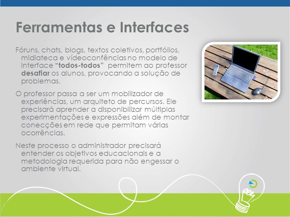 Ferramentas e Interfaces