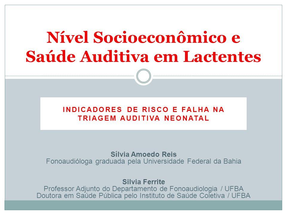 Nível Socioeconômico e Saúde Auditiva em Lactentes