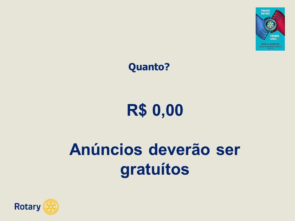 R$ 0,00 Anúncios deverão ser gratuítos