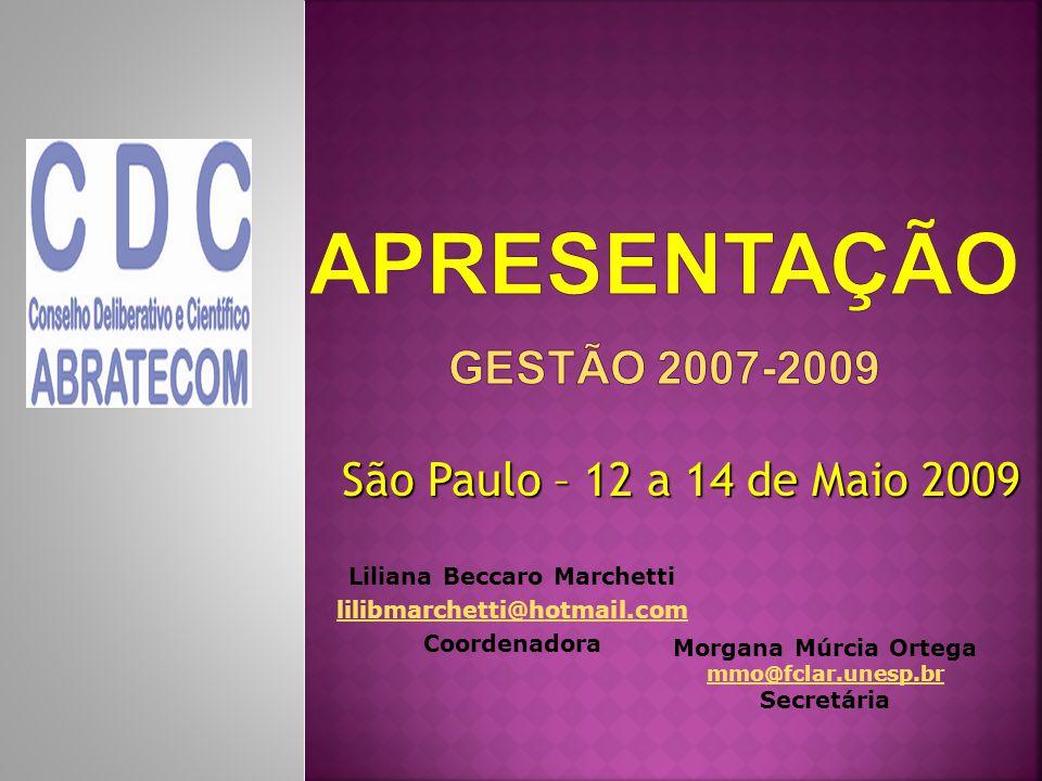 Liliana Beccaro Marchetti lilibmarchetti@hotmail.com Coordenadora