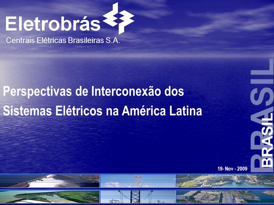 BRASIL BRASIL Perspectivas de Interconexão dos