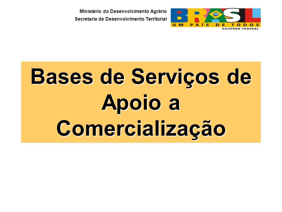Bases de Serviços de Apoio a Comercialização