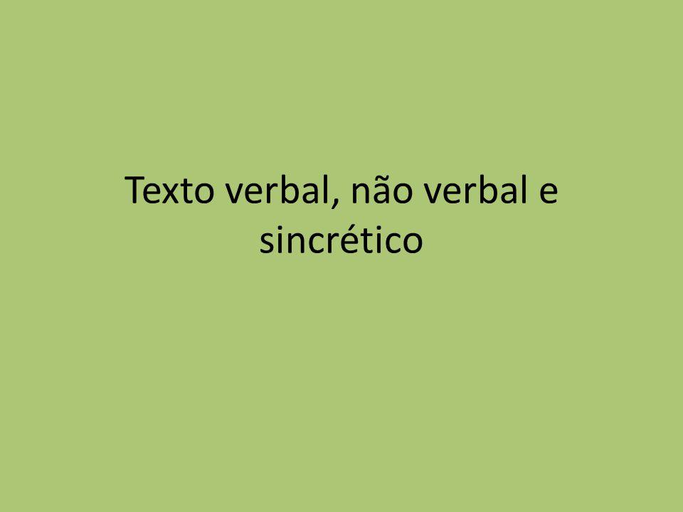 Texto verbal, não verbal e sincrético