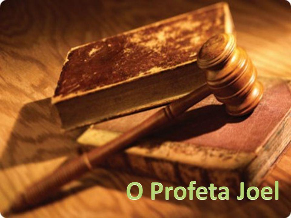 O Profeta Joel