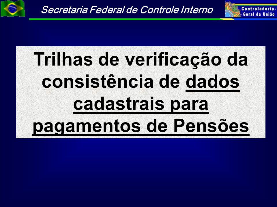 Trilhas de verificação da consistência de dados cadastrais para pagamentos de Pensões