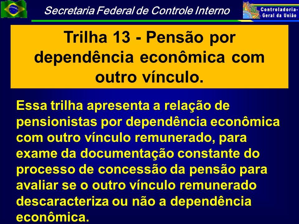 Trilha 13 - Pensão por dependência econômica com outro vínculo.