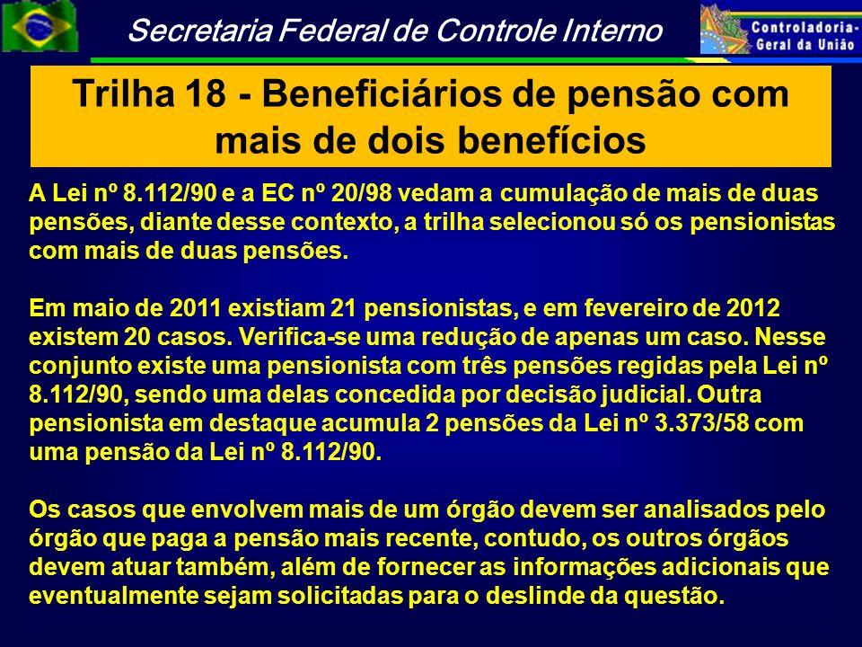 Trilha 18 - Beneficiários de pensão com mais de dois benefícios