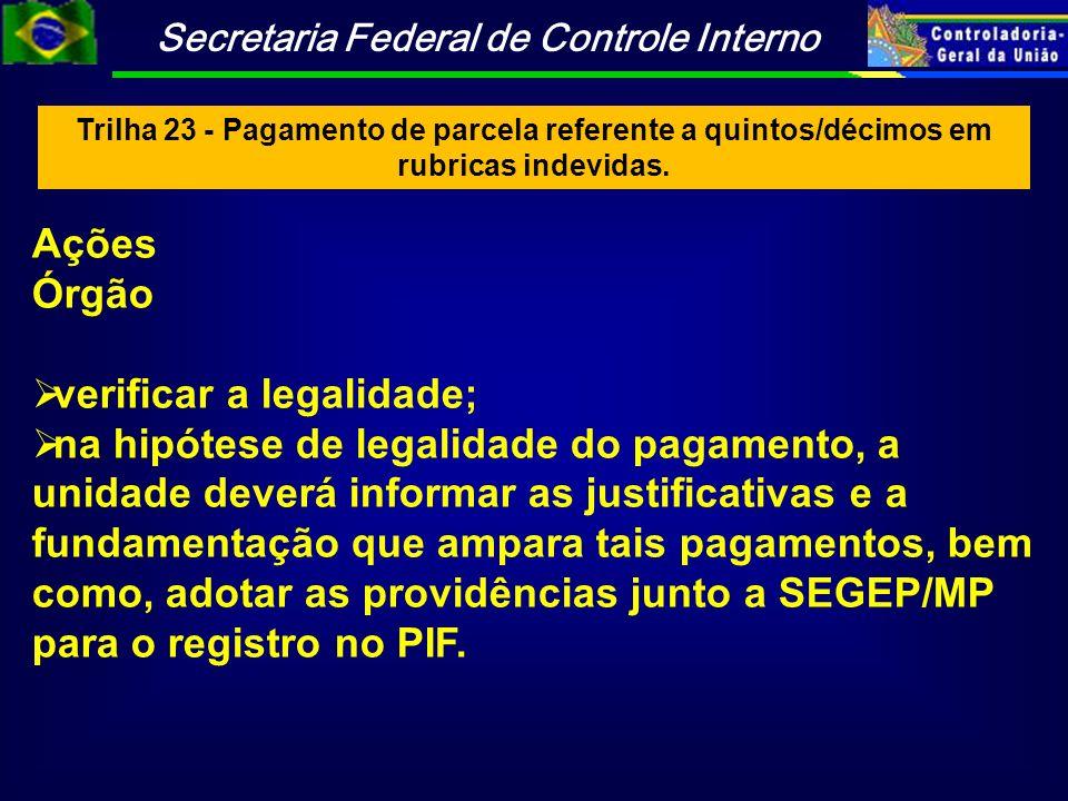 verificar a legalidade;