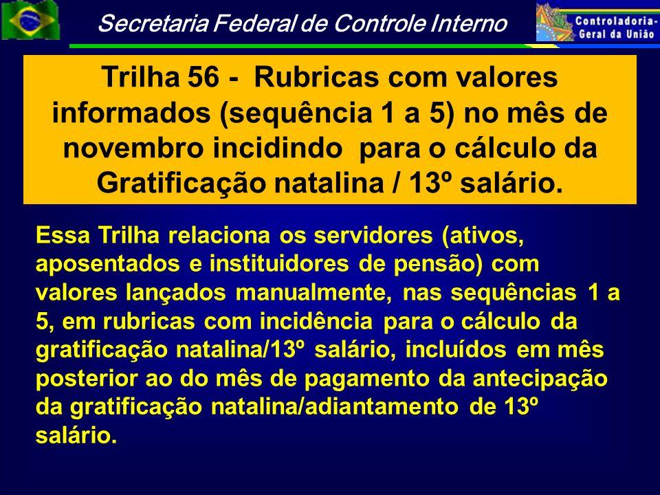 Trilha 56 - Rubricas com valores informados (sequência 1 a 5) no mês de novembro incidindo para o cálculo da Gratificação natalina / 13º salário.