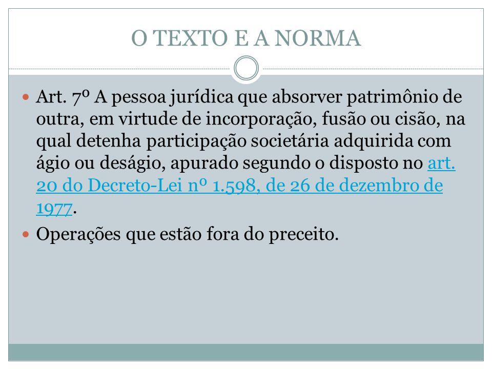 O TEXTO E A NORMA