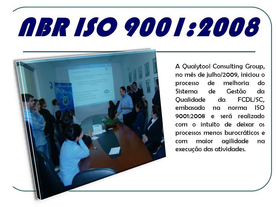 A NBR ISO 9001:2008.