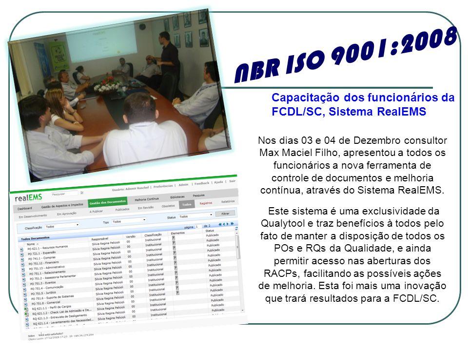 NBR ISO 9001:2008 Capacitação dos funcionários da FCDL/SC, Sistema RealEMS.