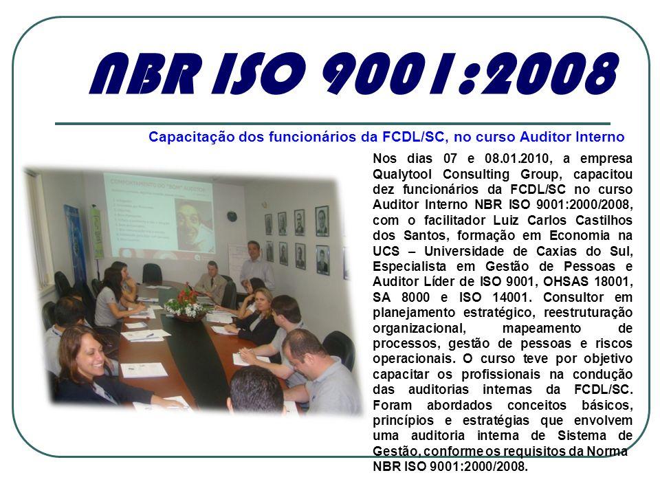 Capacitação dos funcionários da FCDL/SC, no curso Auditor Interno
