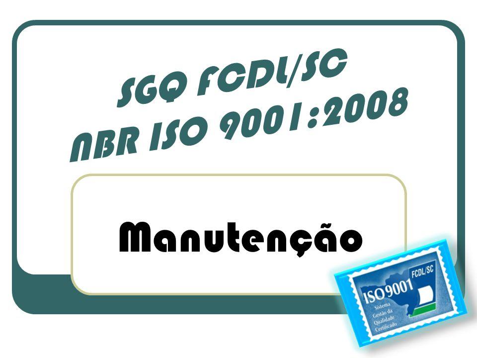 SGQ FCDL/SC NBR ISO 9001:2008 Manutenção