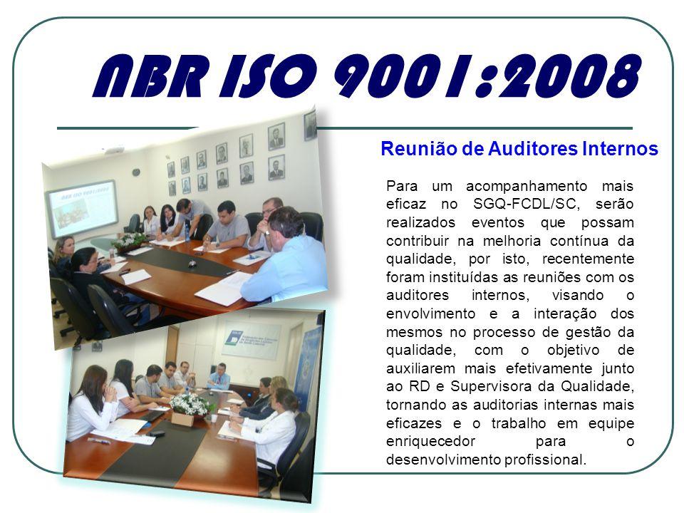 NBR ISO 9001:2008 Reunião de Auditores Internos