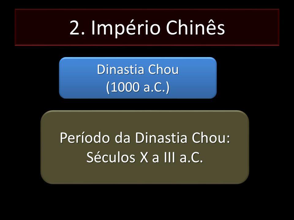 Período da Dinastia Chou: