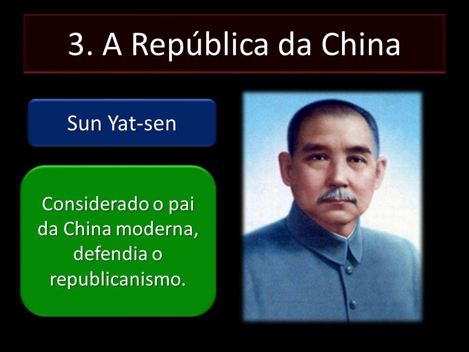 Considerado o pai da China moderna, defendia o republicanismo.